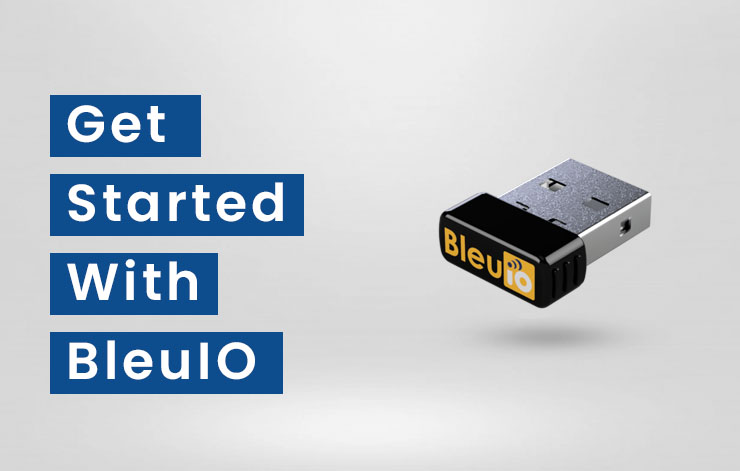 Get started with BleuIO